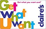 Claire's Get What U Want Gift Card