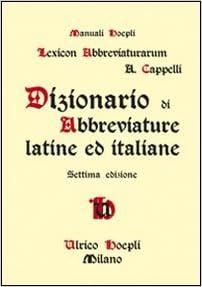 Lexicon Abbreviaturarum  Dizionario Di Abbreviature Latine Ed Italiane 35c7f133b48b