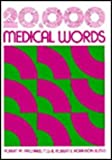 Twenty Thousand Medical Words, Robert W. Prichard and Robert E. Robinson, 0070508747