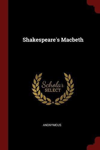 Shakespeares Macbeth [Anonymous] (Tapa Blanda)