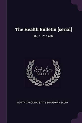Download The Health Bulletin [serial]: 84, 1-12, 1969 pdf epub