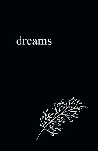 "Dreams: 5.5"" x 8.5"" Lined Journal/Notebook/Diary (Black Cover Poetry Books)"