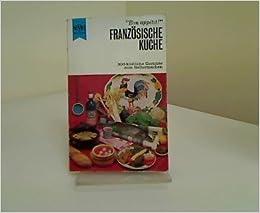 Franzosische Kuche Amazon Co Uk Marianne Piepenstock Books