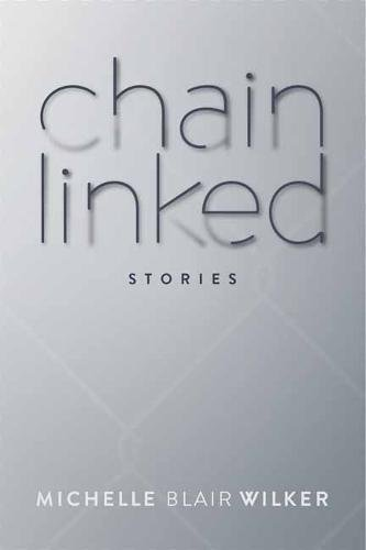 Chain Linked: Stories