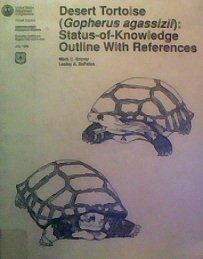 Desert Tortoise (Gopherus agassizii): Status-of-Knowledge Outline with - Tortoise Outline