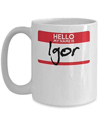 Ceramic Coffee Mug My Name Is Igor Halloween Costume Scary Horror Film Trick Or Treat Gift Mug Novelty Kitchen Mug Motivational Cup Gifts 11OZ]()
