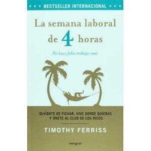 Download La Semana Laboral De 4 Horas/ the 4-hour Workweek (Spanish Edition) [Paperback] PDF
