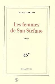 Les femmes de San Stefano par Marie Ferranti