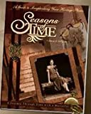 Seasons of Time, Diane E. Disanto, 0976007401
