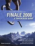Finale 2008 Power, Mark Johnson, 0981473105