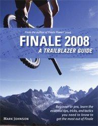 Finale 2008: A Trailblazer Guide ebook