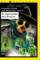 El fantasma del Rialto (El navegante) por Fernando Lalana,José María Almárcegui