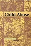 Child Abuse, Bryan J. Grapes, 0737706783