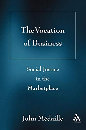 The Vocation of Business: Social Justice in the Marketplace (Outlet Marketplace)
