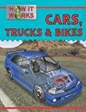 Cars Trucks and Bikes, Steve Parker, 1422217922