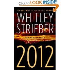 2012: The War for Souls by Whitley Strieber (First Edition Hardcover)