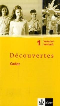 Découvertes Cadet. Das neue Lehrwerk speziell für jüngere Lerner / Vokabellernheft 5. Schuljahr