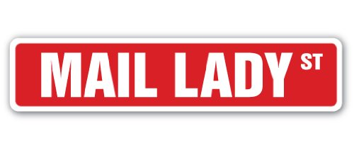 Mail Lady Street Sign Childrens Name Room Sign | Indoor/Outdoor | 18