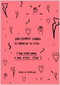 Uno siempre cambia al amor de su vida - Edicion Especial ...