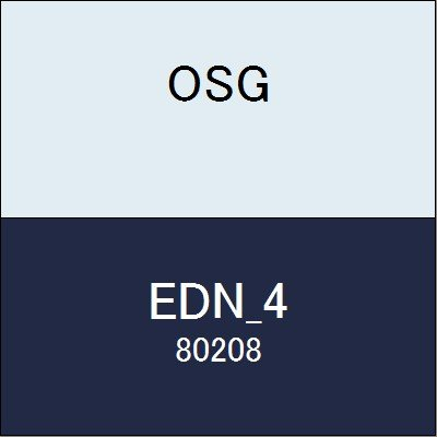 OSG エンドミル EDN_4 商品番号 80208