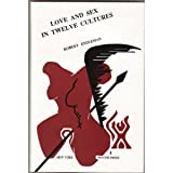 Love and Sex in Twelve Cultures 9780962288500