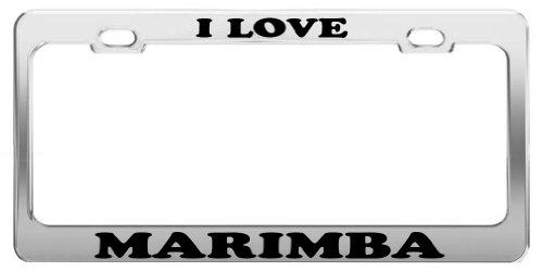 (I LOVE MARIMBA Tag License Plate Frame Gift Car Accessory)