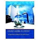 College Algebra in Context plus MyMathLab Student Starter Kit, Harshbarger, Ronald J. and Yocco, Lisa S., 0321436741