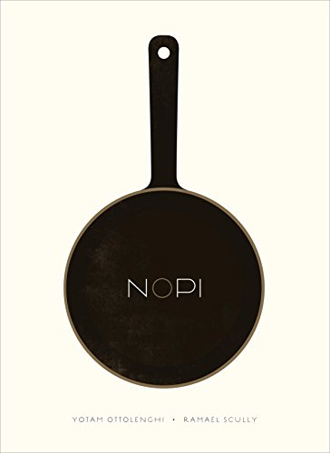 NOPI: The Cookbook by Yotam Ottolenghi, Ramael Scully