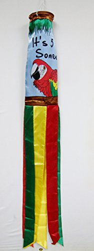 It's 5 O' Clock Somewhere Fun Windsock beautiful Shiny Polyester Material 5 Feet Long 5.5
