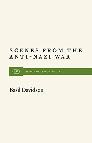 Scenes From Anti-Nazi War