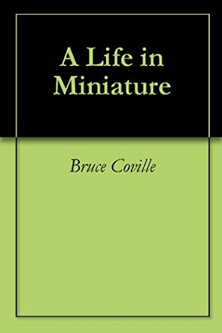 book cover of A Life in Miniature