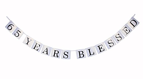 65 Years Blessed Banner 65th Birthday Wedding Anniversary Friendship Party Decoration Suppies -White