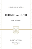 Judges and Ruth: God in Chaos (Preaching the Word)