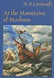 At the Mountains of Madness and Others