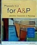 PhysioEx 6. 0 for A and P : Laboratory Simulations in Physiology, Zao and Stabler, Timothy, 0805380647