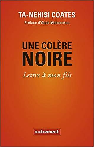Une Colere Noire Lettre A Mon Fils French Edition Ta