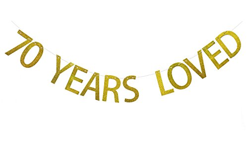 Fecedy Gold 70 Years Loved Banner Glitter Letters for 70th Birthday Party (70th Decorations)