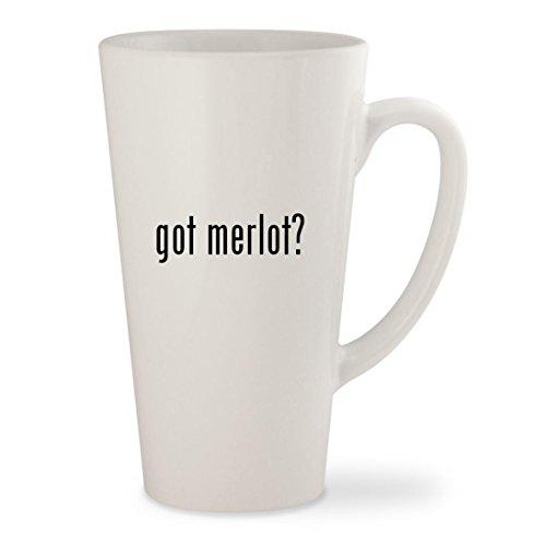 got merlot? - White 17oz Ceramic Latte Mug Cup