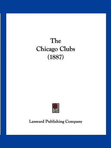 Download The Chicago Clubs (1887) PDF