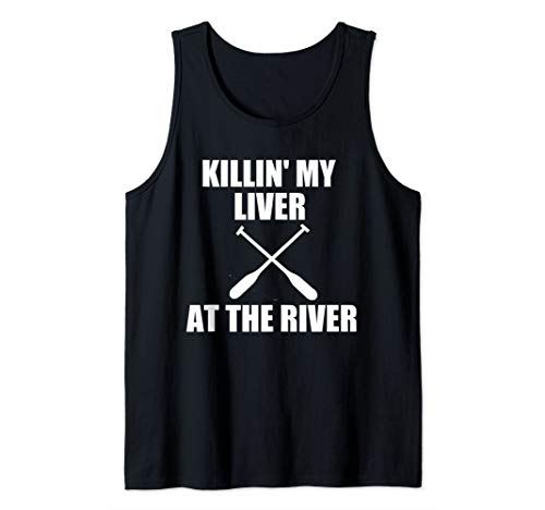 Drinking Beer Lover Outdoor Killin' My Liver At The River Tank Top (Killin My Liver At The River Tank)