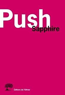 Push, Sapphire