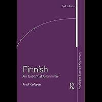 Finnish: An Essential Grammar (Routledge Essential Grammars) (English Edition)