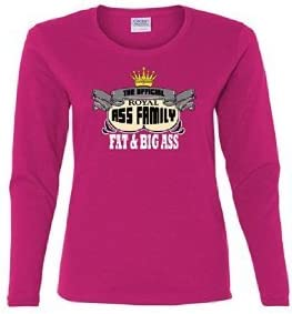 Missy big ass Amazon Com The Official Fat And Big Ass Family Family Missy Fit Long Sleeve T Shirt Hot Pink 3xl Everything Else