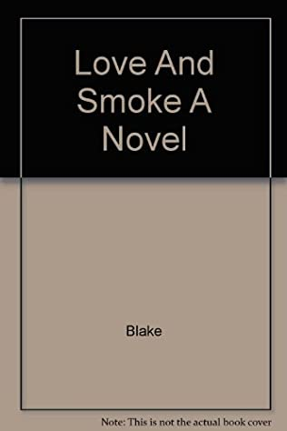 book cover of Love and Smoke
