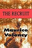 The Recruit, Maurice Valency, 1451232365