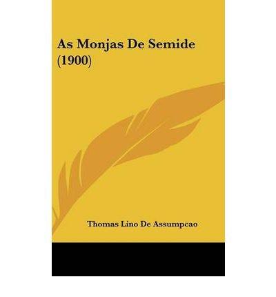 As Monjas de Semide (1900) (Hardback) - Common pdf epub