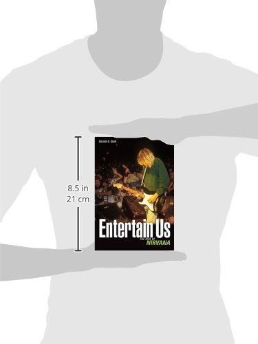 Entertain Us: The Rise Of Nirvana
