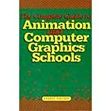 img - for Complete Guide to Animation and Computer Graphics Schools by Ernest Pintoff (1995-09-01) book / textbook / text book