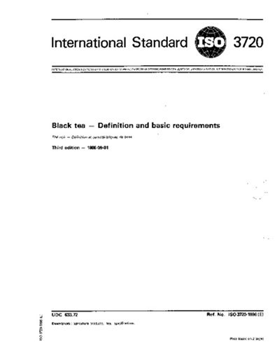 ISO 3720:1986, Black tea -- Definition and basic requirements PDF