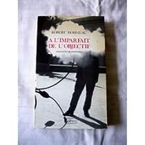 À l'imparfait de l'objectif : Souvenirs et portraits par Doisneau